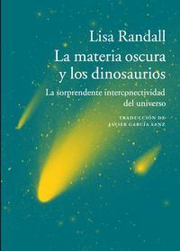 Libro LA MATERIA OSCURA Y LOS DINOSAURIOS