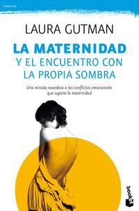 Libro LA MATERNIDAD Y EL ENCUENTRO CON LA PROPIA SOMBRA