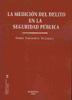 Libro LA MEDIACION DEL DELITO EN LA SEGURIDAD PUBLICA