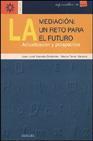 Libro LA MEDIACION: UN RETO PARA EL FUTURO