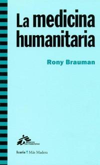 Libro LA MEDICINA HUMANITARIA
