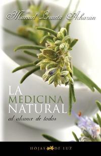 Libro LA MEDICINA NATURAL AL ALCANCE DE TODOS