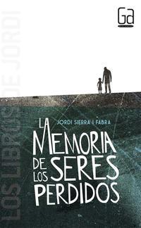 Libro LA MEMORIA DE LOS SERES PERDIDOS