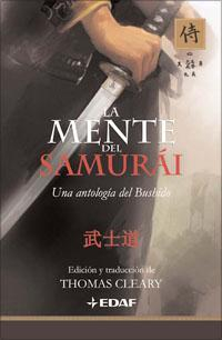 Libro LA MENTE DEL SAMURAI: UNA ANTOLOGIA DEL BUSHIDO