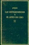 Libro LA METAMORFOSIS O EL ASNO DE ORO II