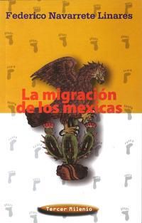 Libro LA MIGRACION DE LOS MEXICANOS