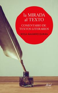 Libro LA MIRADA AL TEXTO: COMENTARIO DE TEXTOS LITERARIOS
