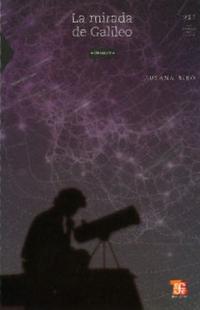 Libro LA MIRADA DE GALILEO