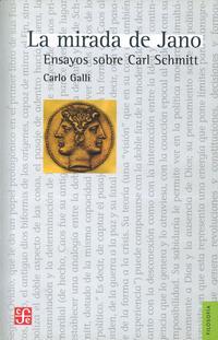 Libro LA MIRADA DE JANO: ENSAYOS SOBRE CARL SCHMITT