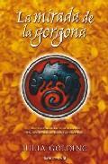 Libro LA MIRADA DE LA GORGONA