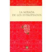 Libro LA MIRADA DE LOS ESTROPEADOS