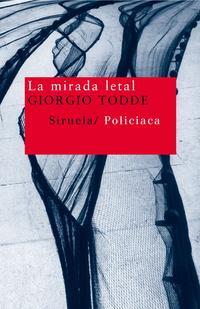 Libro LA MIRADA LETAL