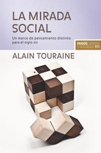 Libro LA MIRADA SOCIAL: UN MARCO DE PENSAMIENTO DISTINTO PARA EL SIGLO XXI