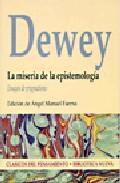 Libro LA MISERIA DE LA EPISTEMOLOGIA: ENSAYOS DE PRAGMATISMO