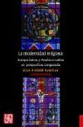 Libro LA MODERNIDAD RELIGIOSA: EUROPA LATINA Y AMERICA