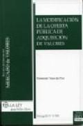 Libro LA MODIFICACION DE LA OFERTA PUBLICA DE ADQUISICION DE VALORES