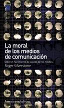 Libro LA MORAL DE MEDIOS DE COMUNICACION