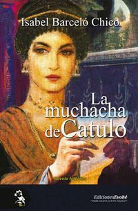 Libro LA MUCHACHA DE CATULO