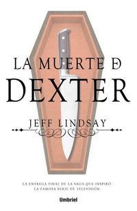 Libro LA MUERTE DE DEXTER