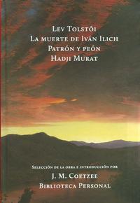 Libro LA MUERTE DE IVAN ILICH; PATRON Y PEON; HADJI MURAT