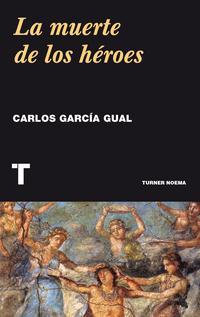 Libro LA MUERTE DE LOS HÉROES