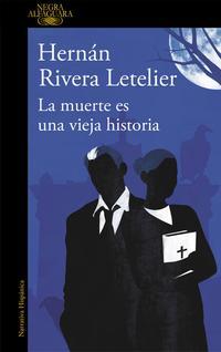 Libro LA MUERTE ES UNA VIEJA HISTORIA