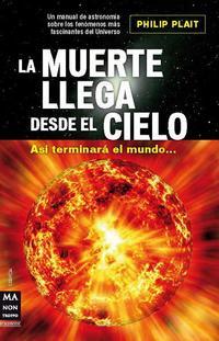 Libro LA MUERTE LLEGA DESDE EL CIELO