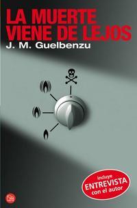 Libro LA MUERTE VIENE DE LEJOS