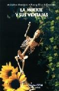 Libro LA MUERTE Y SUS VENTAJAS
