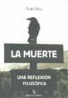 Libro LA MUERTE: UNA REFLEXION FILOSOFICA