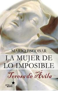 Libro LA MUJER DE LO IMPOSIBLE