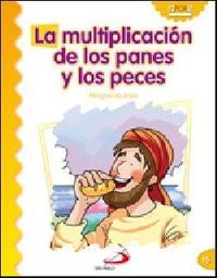 Libro LA MULTIPLICACION DE LOS PANES Y LOS PECES