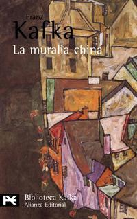 Libro LA MURALLA CHINA: CUENTOS, RELATOS Y OTROS ESCRITOS