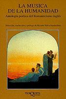 Libro LA MUSICA DE LA HUMANIDAD: ANTOLOGIA POETICA ROMANTICISMO INGLES