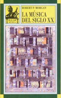 Libro LA MUSICA DEL SIGLO XX