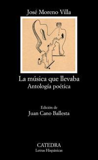 Libro LA MUSICA QUE LLEVABA: ANTOLOGIA POETICA