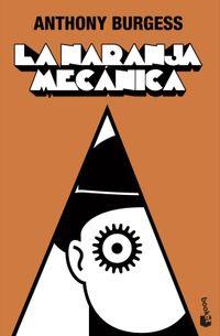 Libro LA NARANJA MECANICA