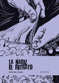 Libro LA NARIZ / EL RETRATO