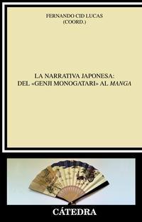 Libro LA NARRATIVA JAPONESA: DEL «GENJI MONOGATARI» AL MANGA