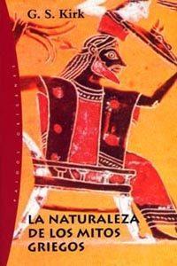 Libro LA NATURALEZA DE LOS MITOS GRIEGOS