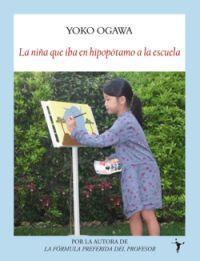 Libro LA NIÑA QUE IBA EN HIPOPOTAMO A LA ESCUELA