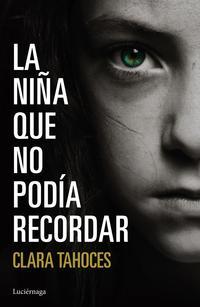 Libro LA NIÑA QUE NO PODÍA RECORDAR