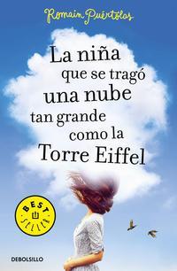 Libro LA NIÑA QUE SE TRAGO UNA NUBE TAN GRANDE COMO LA TORRE EIFFEL