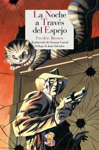 Libro LA NOCHE A TRAVES EL ESPEJO