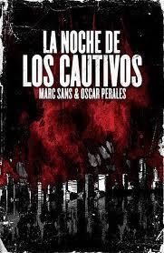 Libro LA NOCHE DE LOS CAUTIVOS