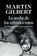 Libro LA NOCHE DE LOS CRISTALES ROTOS: EL PRELUDIO DE LA DESTRUCCION