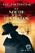 Libro LA NOCHE DE LOS CUCHILLOS LARGOS