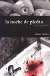 Libro LA NOCHE DE PIEDRA: LA INIQUIDAD I
