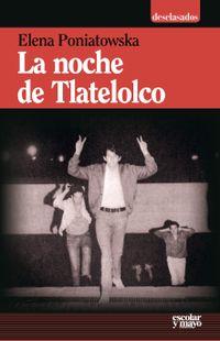 Libro LA NOCHE DE TLATELOLCO