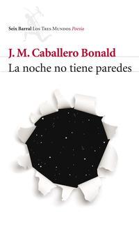 Libro LA NOCHE NO TIENE PAREDES
